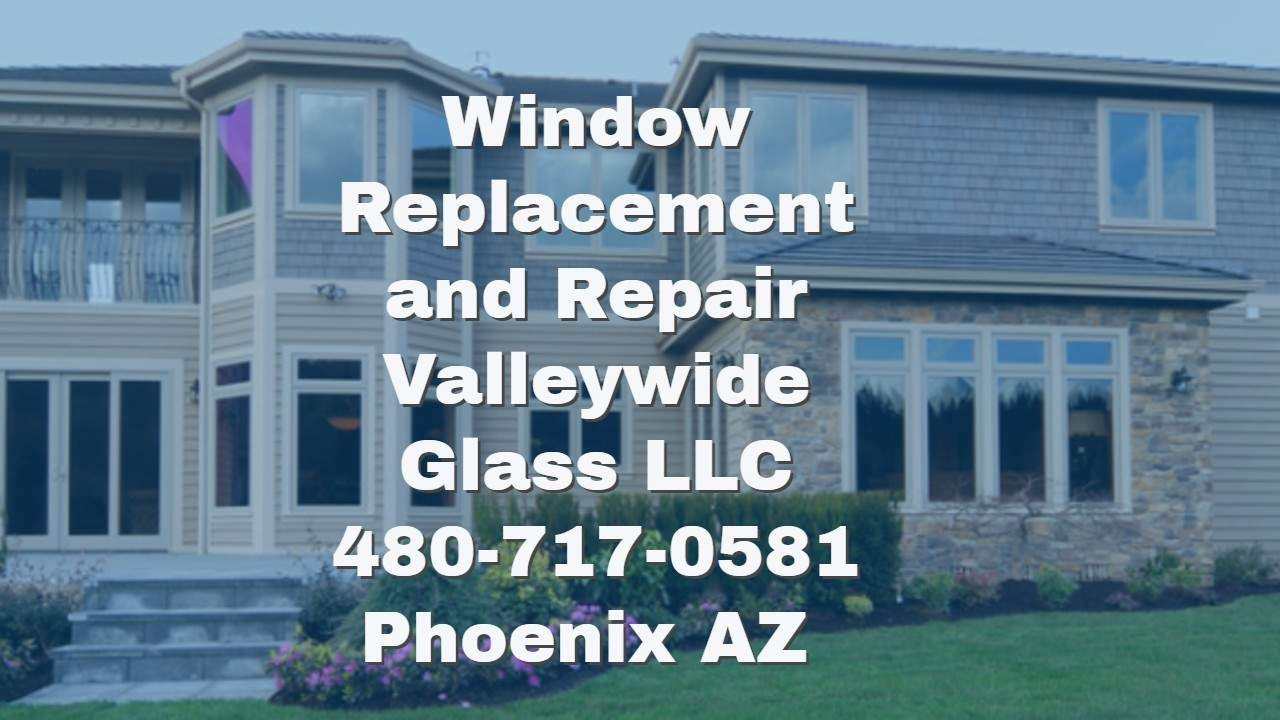 all glass and window services for valleywide glass