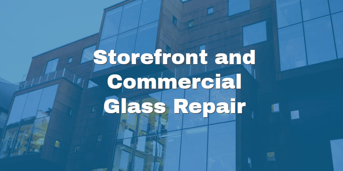 commercial glass repair company in Phoenix
