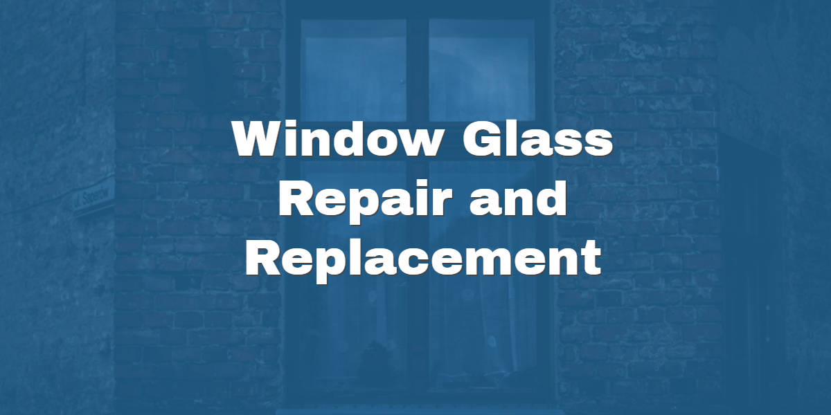 window and glass repair company in Phoenix Banner