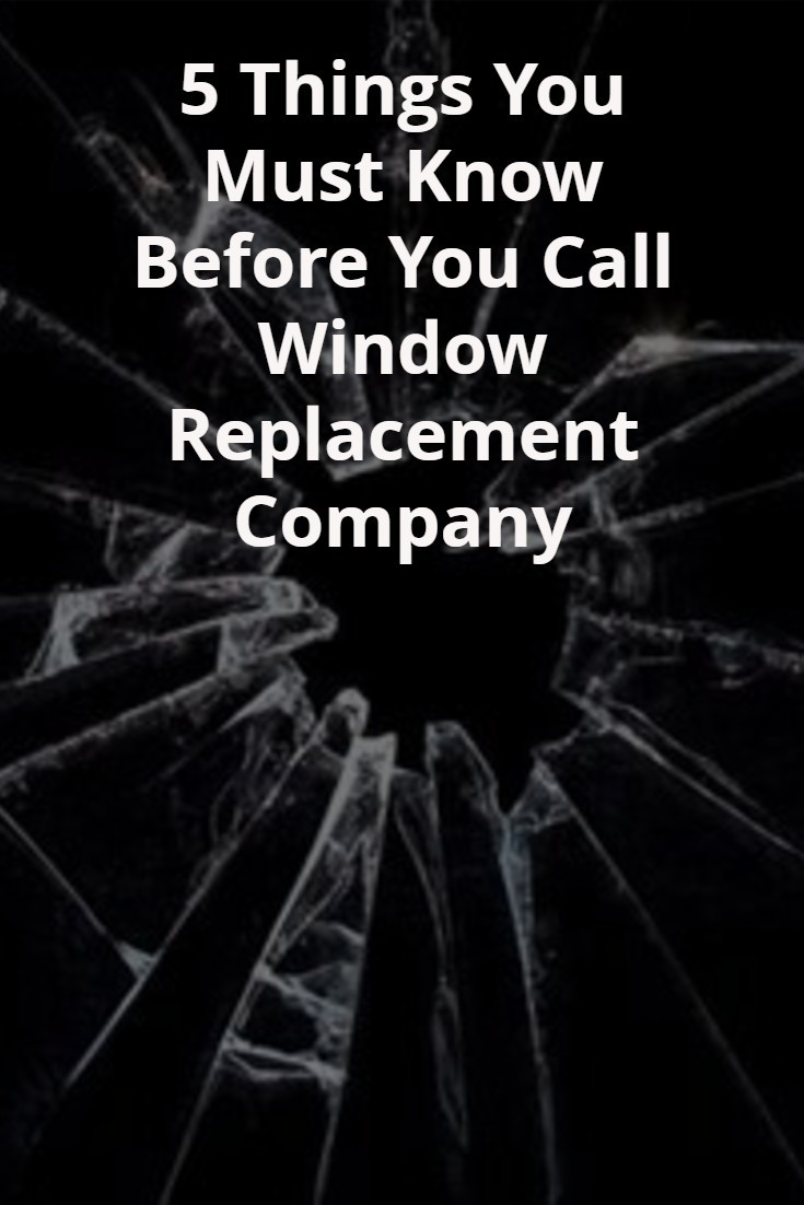 You Must: Window Glass Replacement Cost