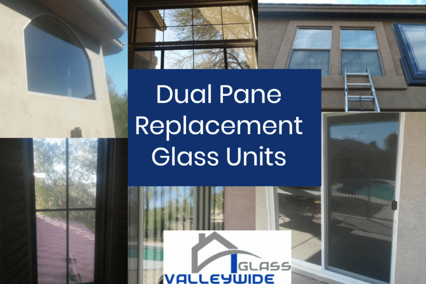 Dual Pane Glass Replacement Phoenix Az